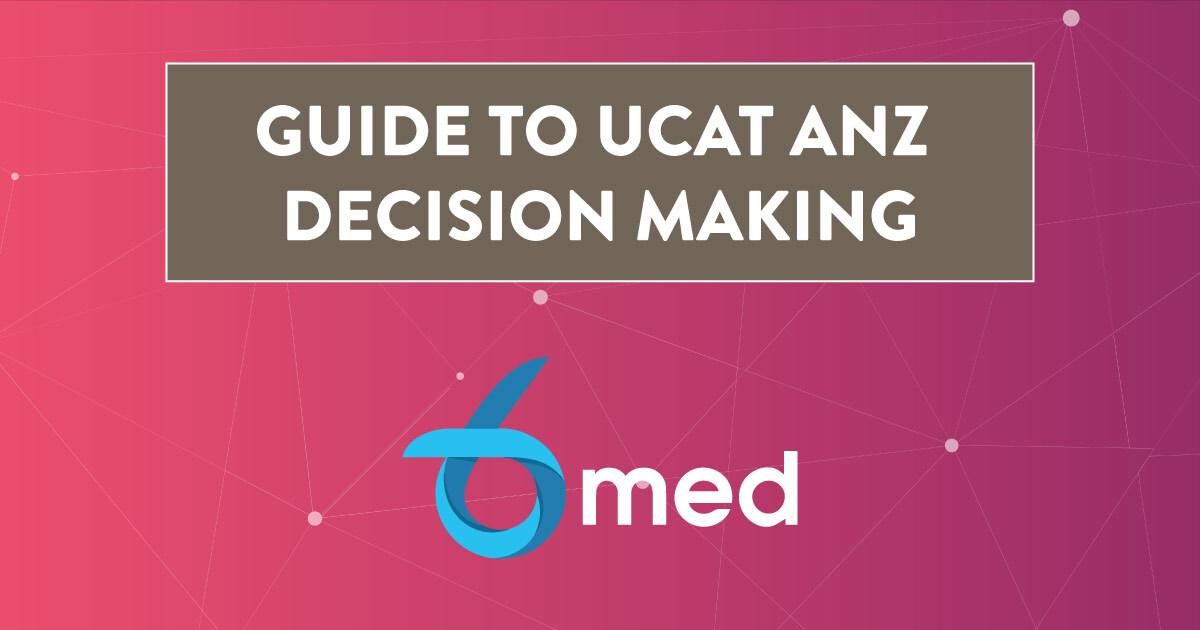 Complete Guide To UCAT Decision Making